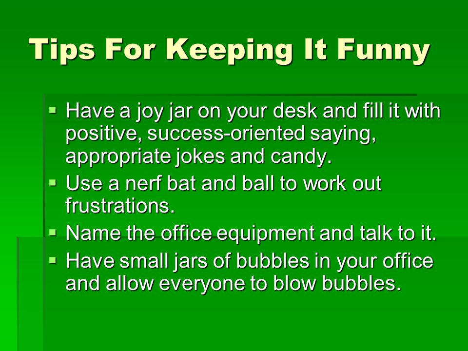 Tips For Keeping It Funny