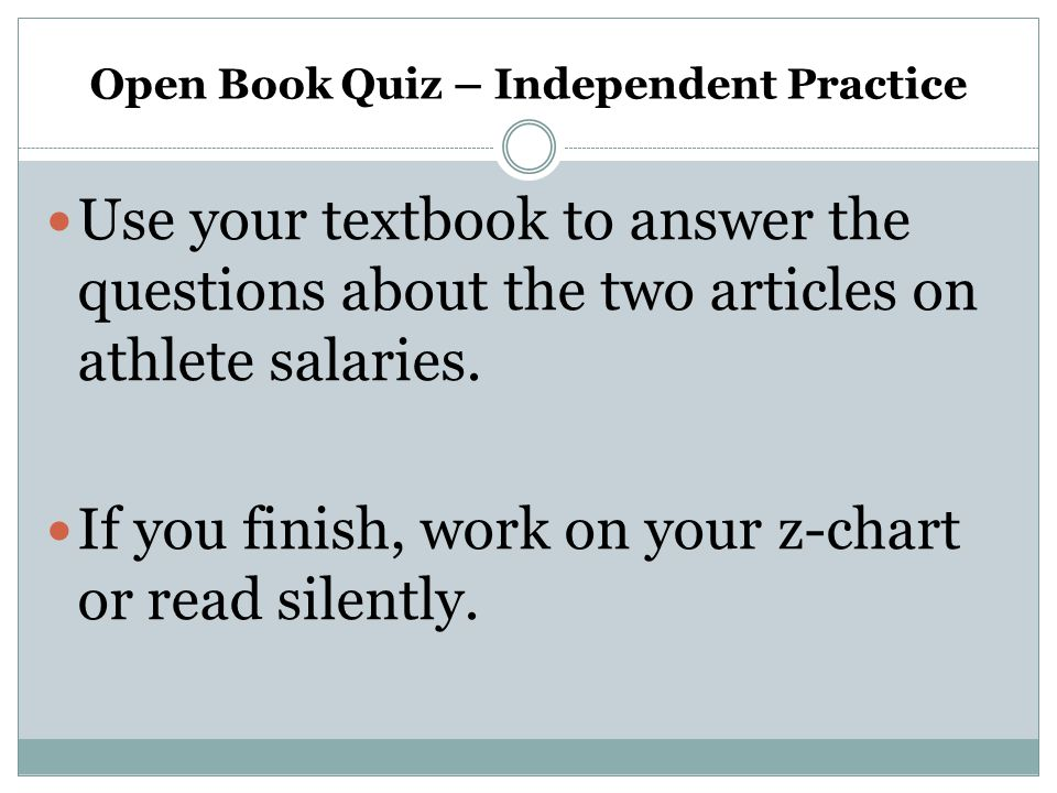 Open Book Quiz – Independent Practice