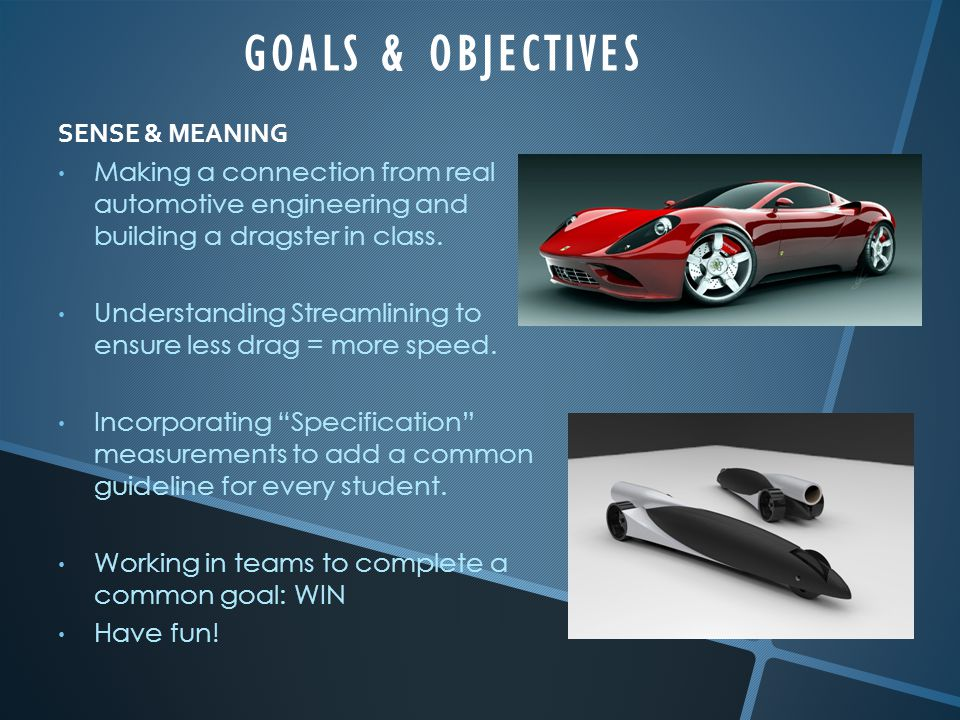 GOALS & OBJECTIVES SENSE & MEANING