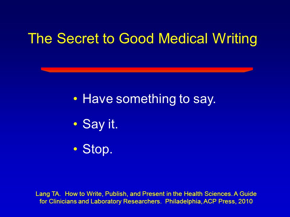 The Secret to Good Medical Writing