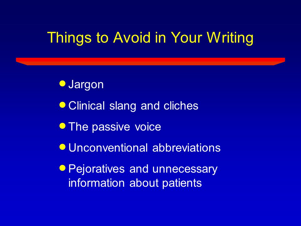 Things to Avoid in Your Writing