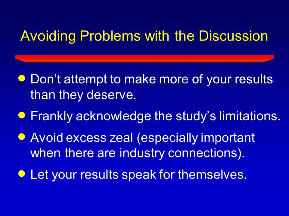 Avoiding Problems with the Discussion