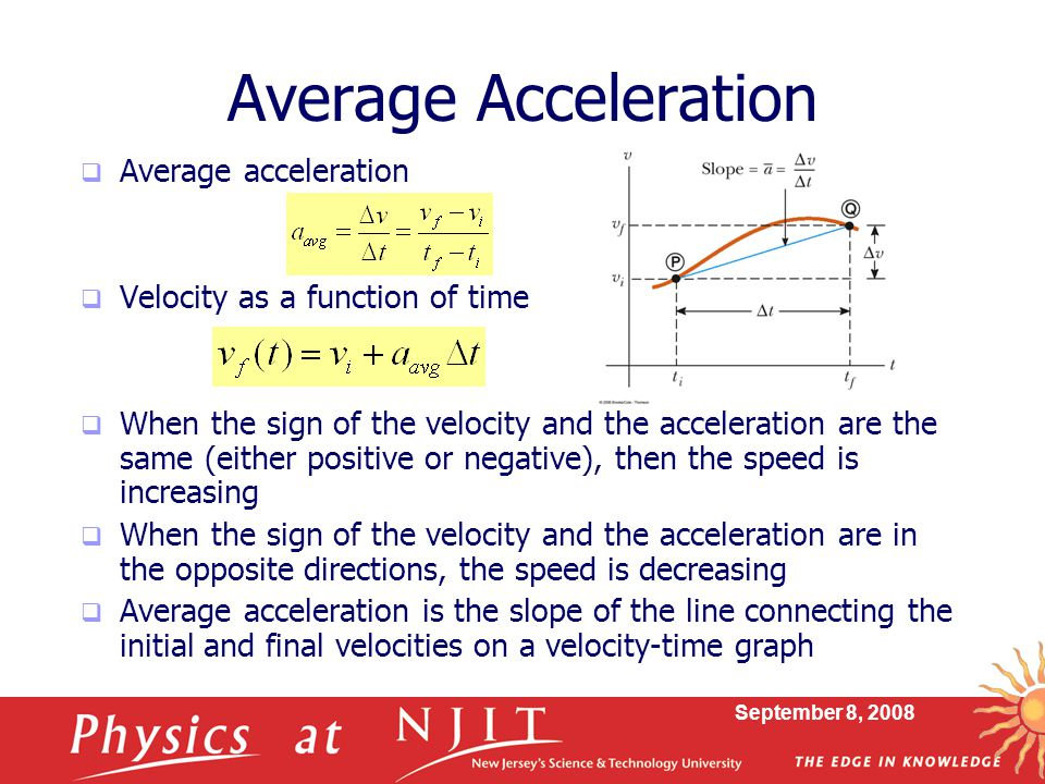 Average Acceleration Average acceleration