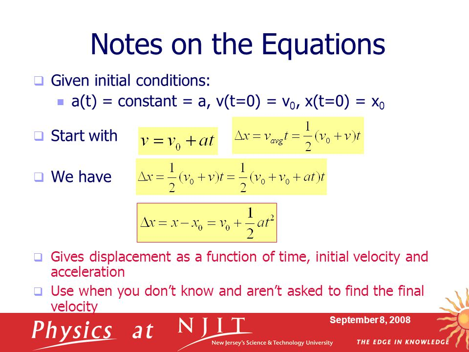 Notes on the Equations Given initial conditions: