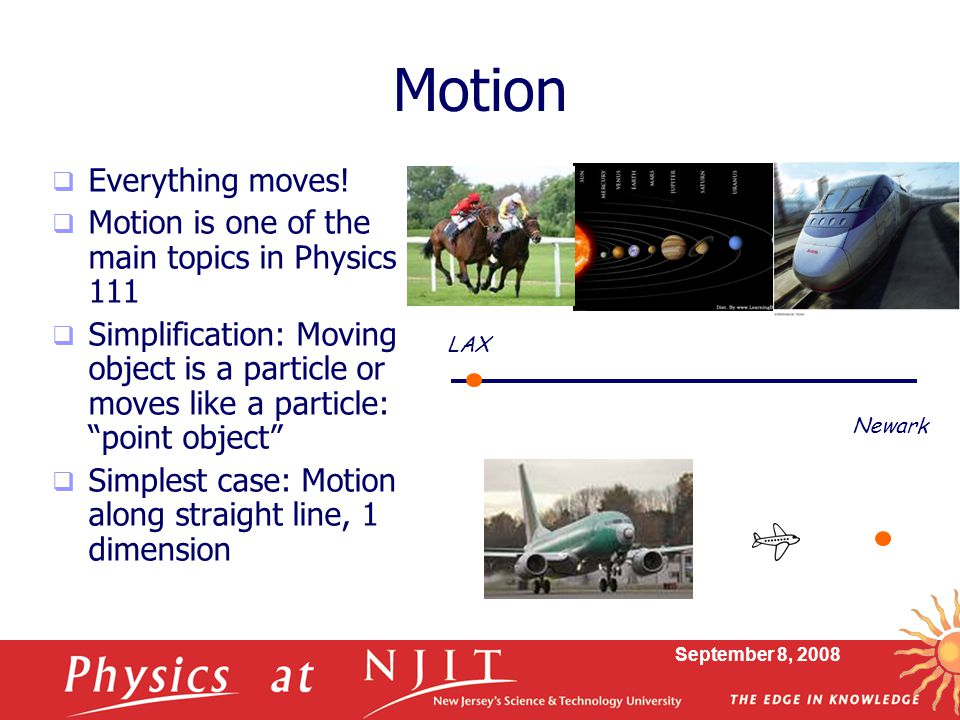 Motion Everything moves!