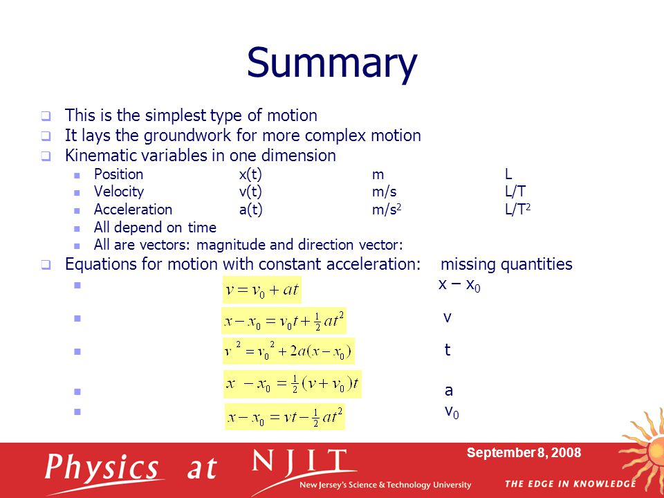 Summary This is the simplest type of motion