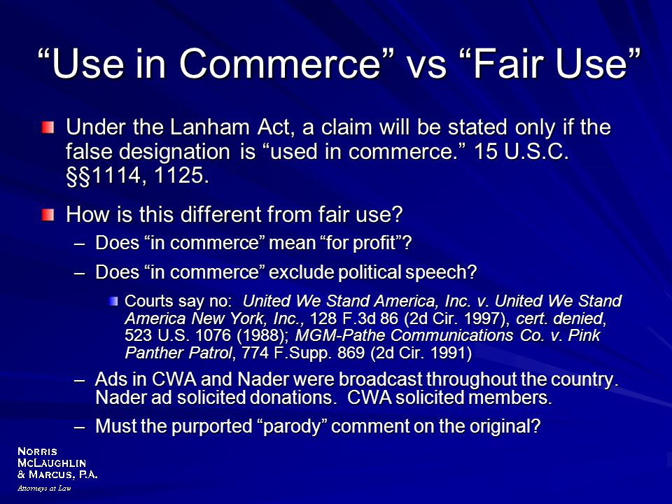 Use in Commerce vs Fair Use
