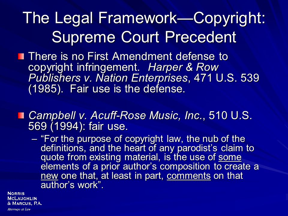 The Legal Framework—Copyright: Supreme Court Precedent