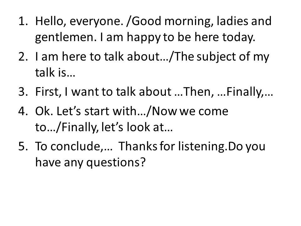 Hello, everyone. /Good morning, ladies and gentlemen