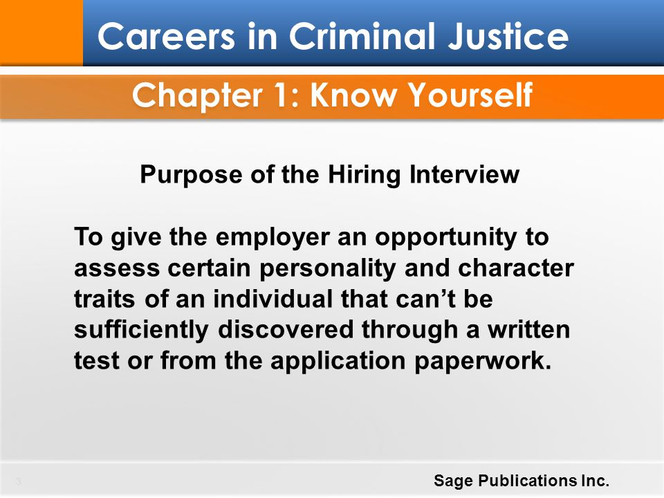 Chapter 1: Know Yourself Purpose of the Hiring Interview