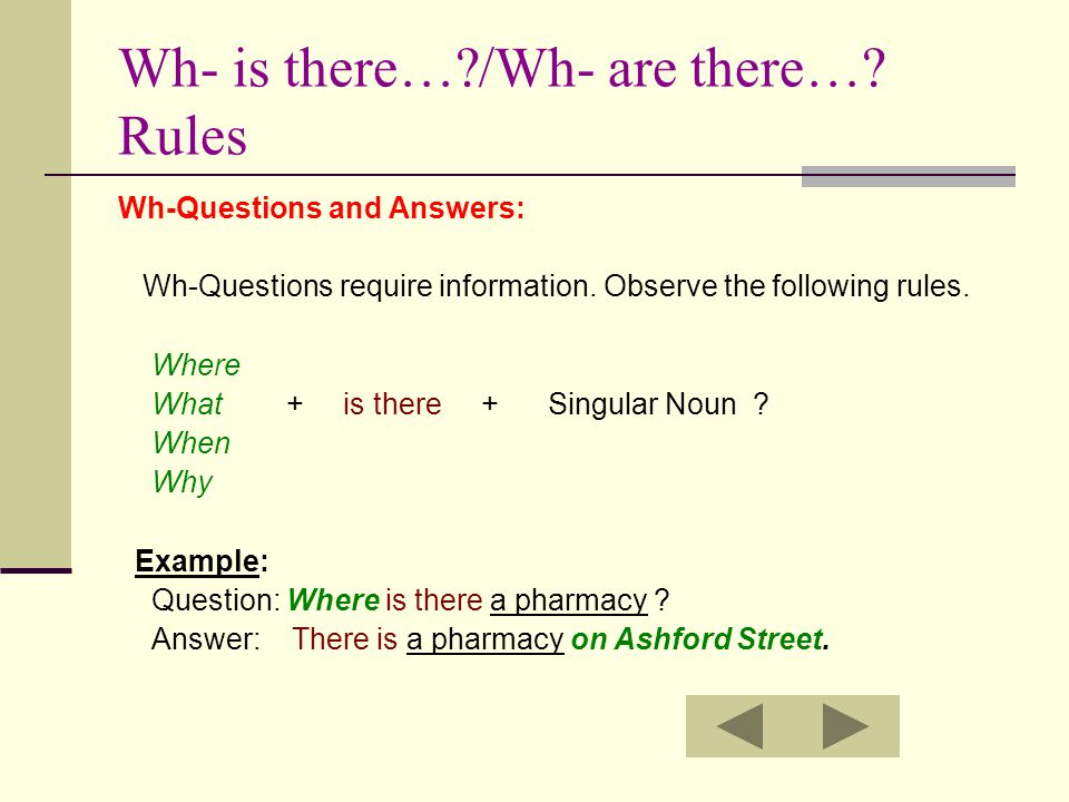 Wh- is there… /Wh- are there… Rules