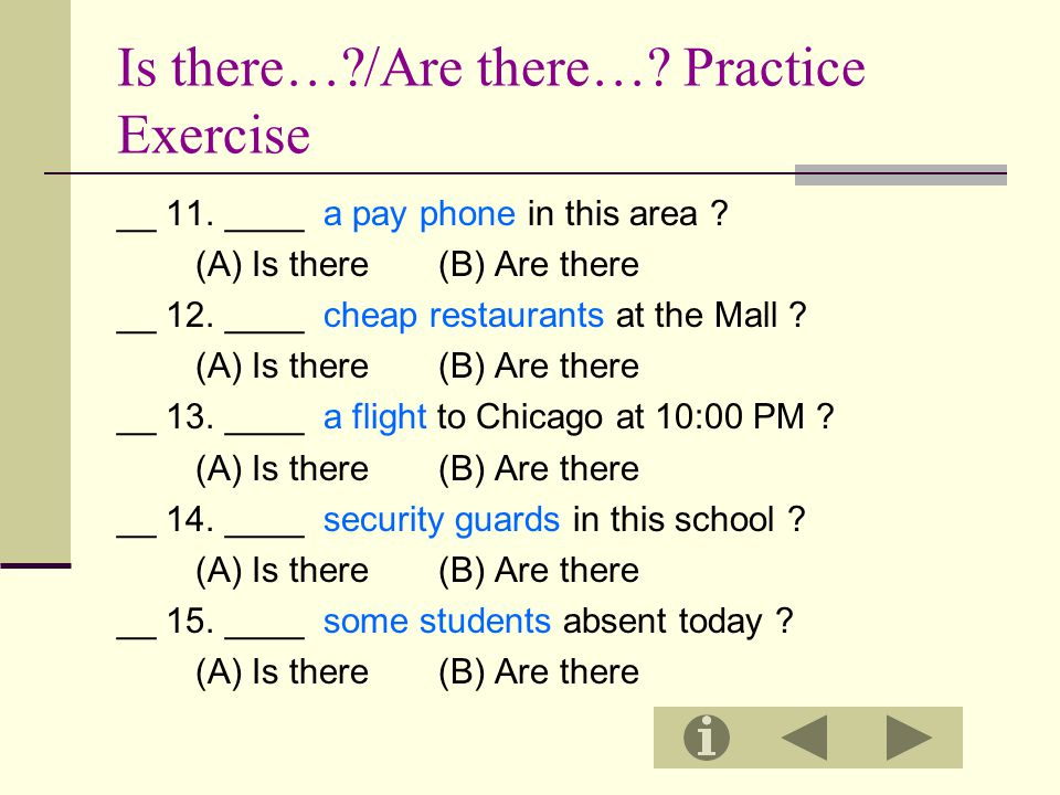 Is there… /Are there… Practice Exercise