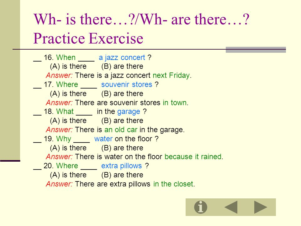 Wh- is there… /Wh- are there… Practice Exercise