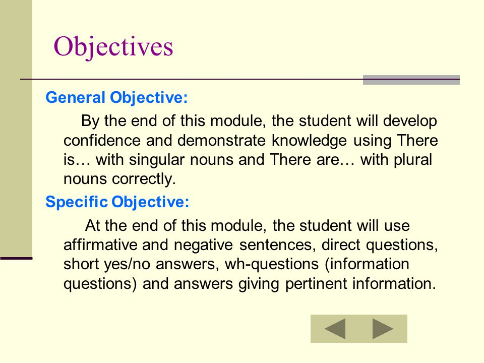 Objectives General Objective: