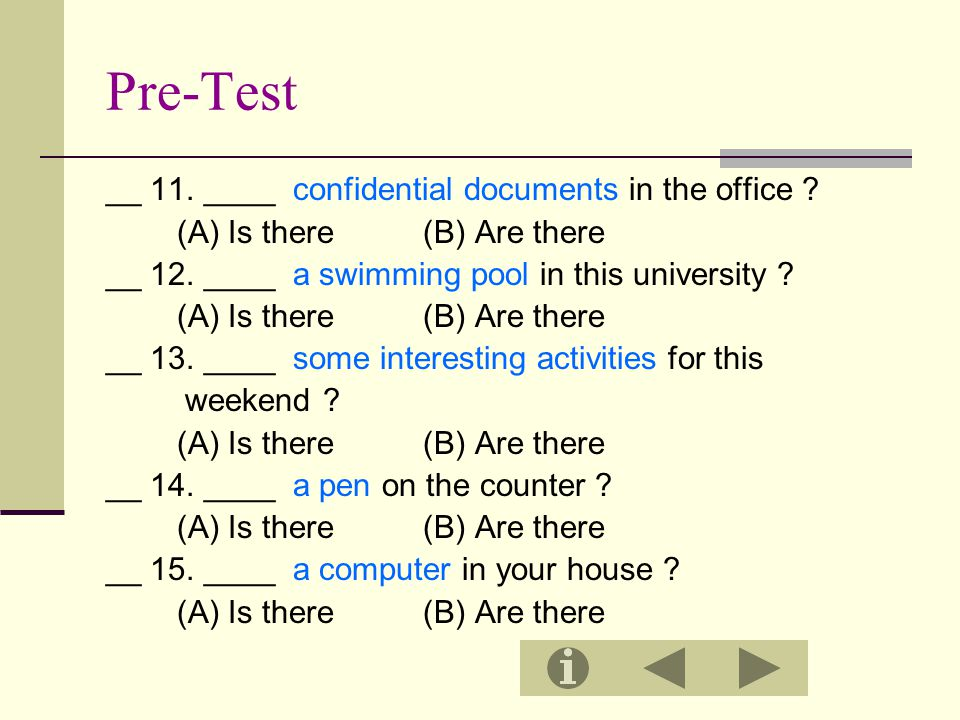 Pre-Test __ 11. ____ confidential documents in the office