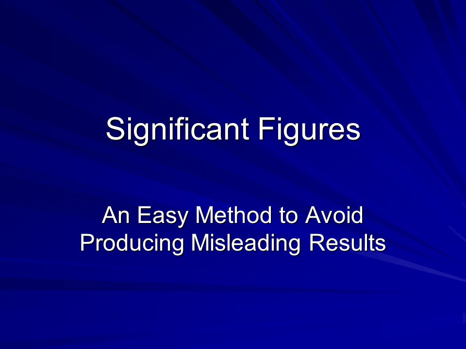 An Easy Method to Avoid Producing Misleading Results