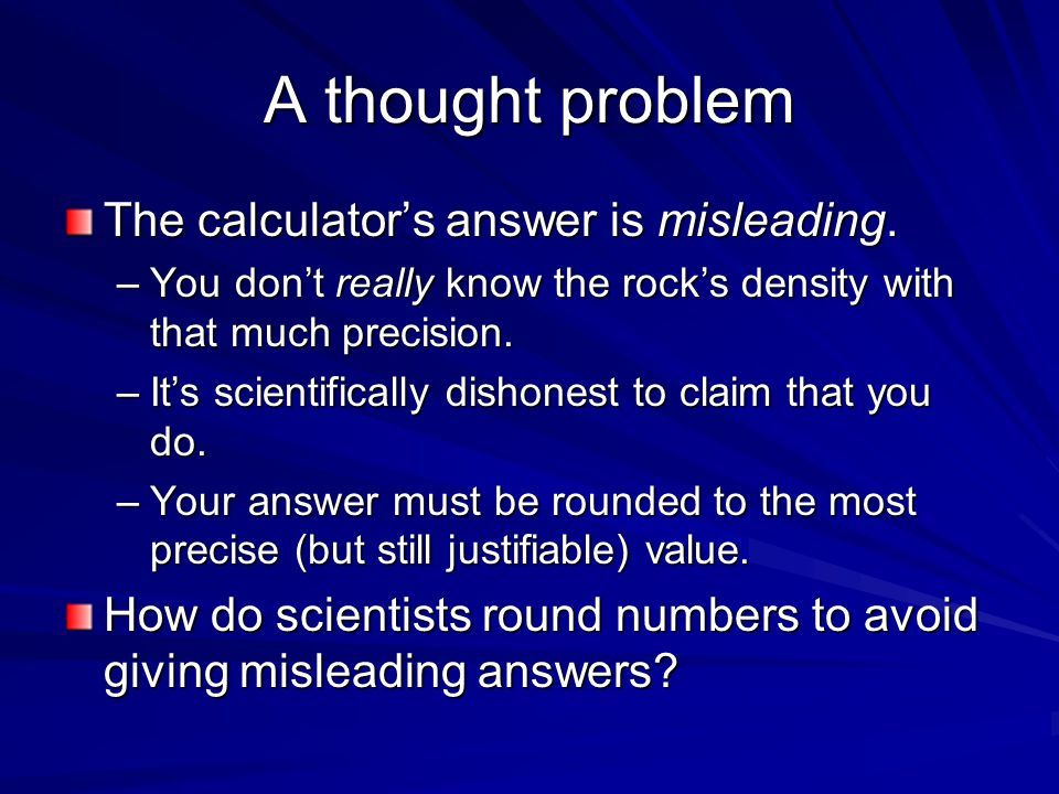 A thought problem The calculator's answer is misleading.