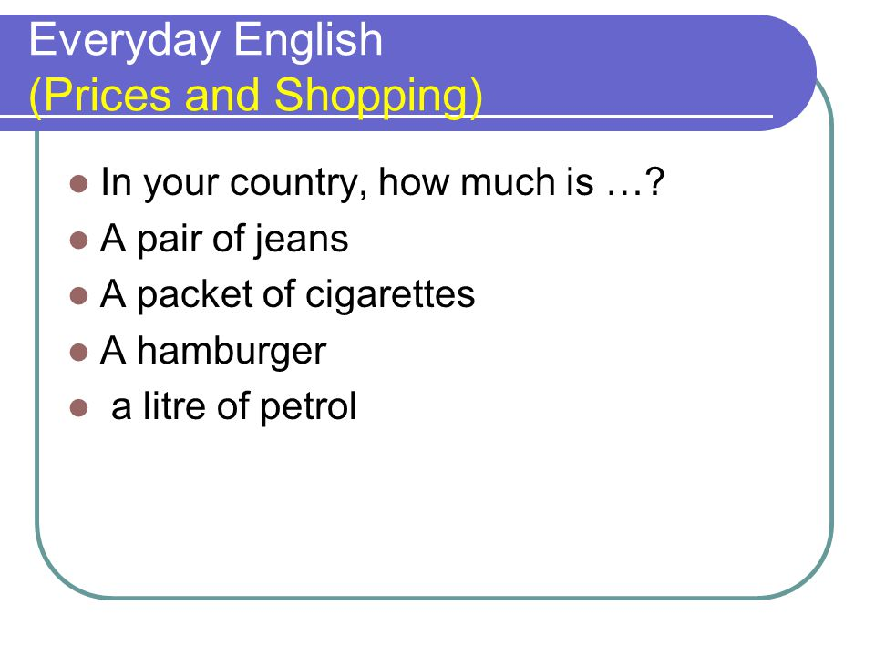 Everyday English (Prices and Shopping)
