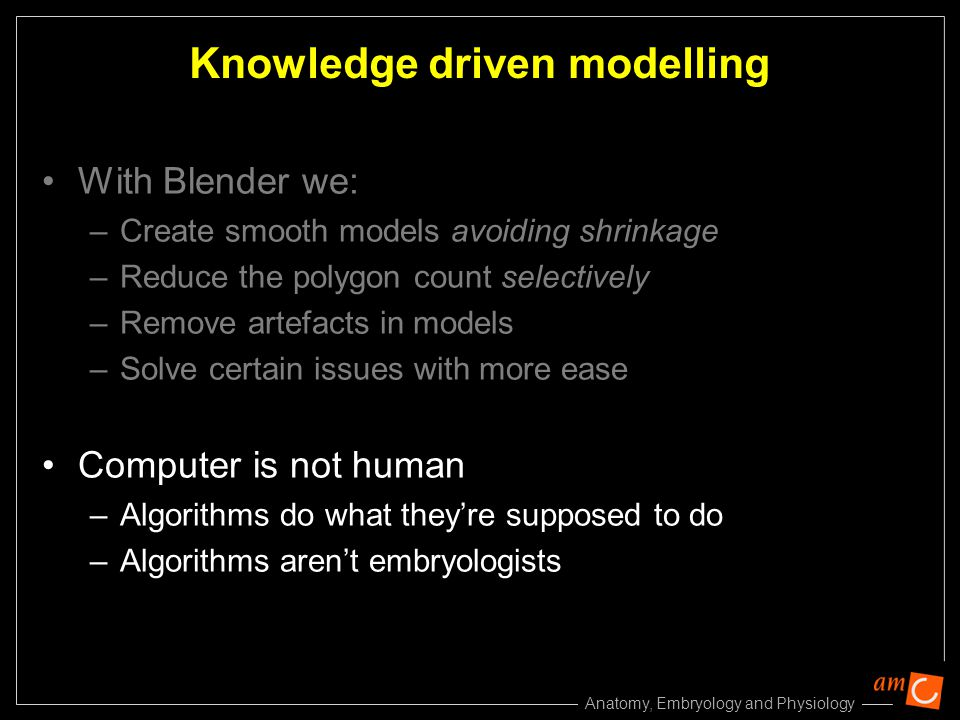 Knowledge driven modelling
