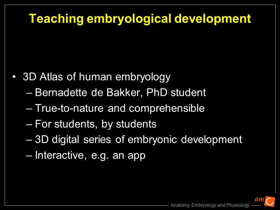 Teaching embryological development