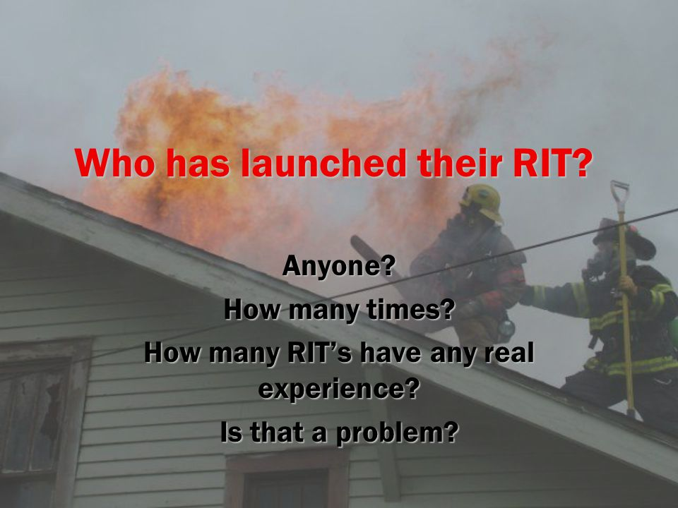Who has launched their RIT