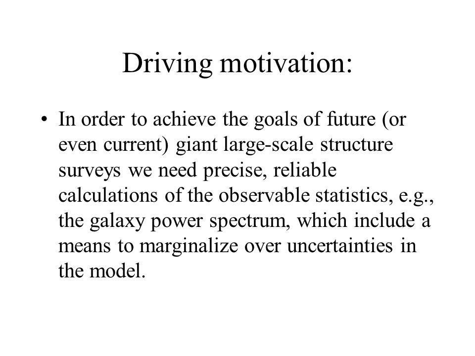 Driving motivation: