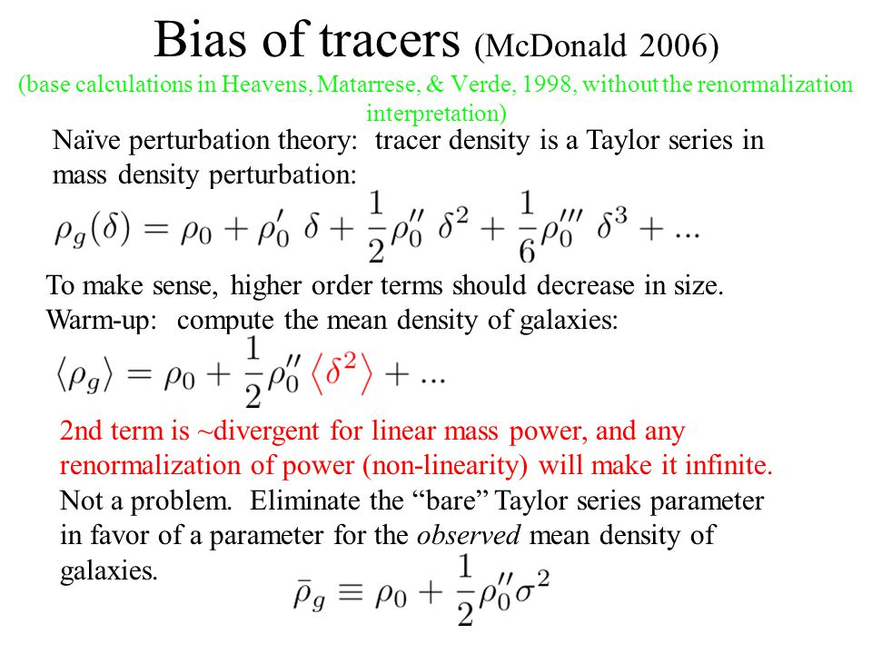 Bias of tracers (McDonald 2006) (base calculations in Heavens, Matarrese, & Verde, 1998, without the renormalization interpretation)