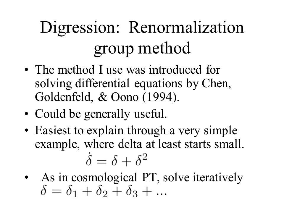 Digression: Renormalization group method