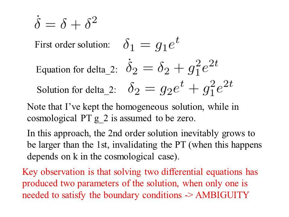 First order solution: Equation for delta_2: Solution for delta_2: