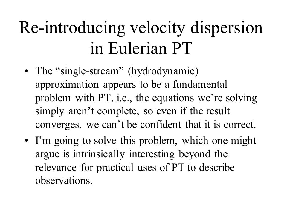 Re-introducing velocity dispersion in Eulerian PT