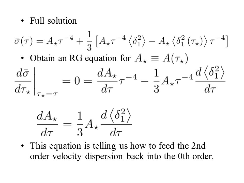 Full solution Obtain an RG equation for.