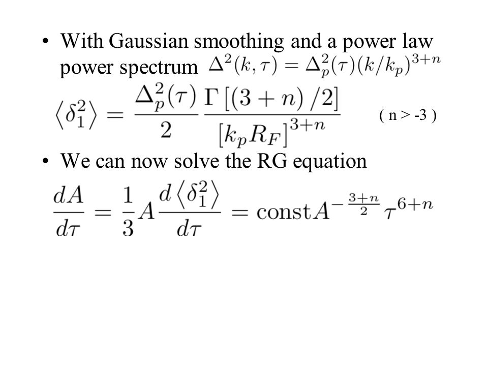 With Gaussian smoothing and a power law power spectrum