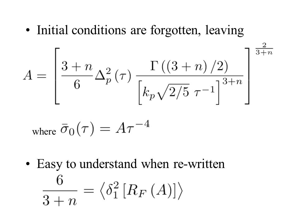 Initial conditions are forgotten, leaving