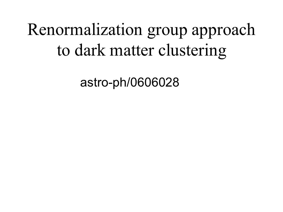 Renormalization group approach to dark matter clustering