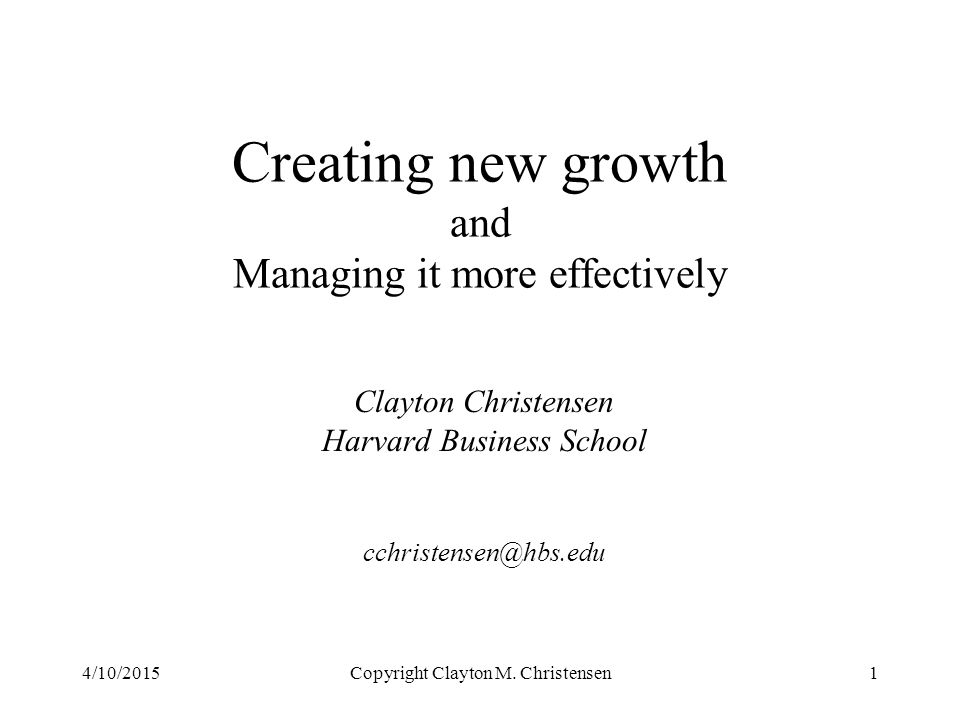 Creating new growth and Managing it more effectively