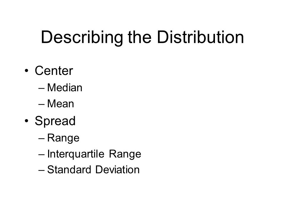 Describing the Distribution