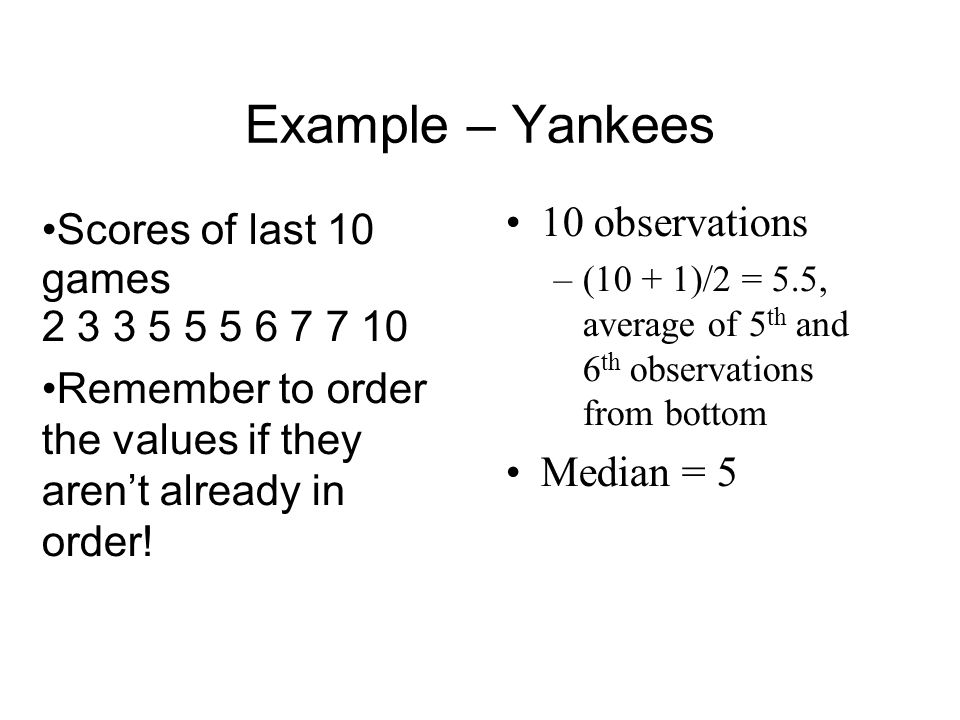 Example – Yankees 10 observations