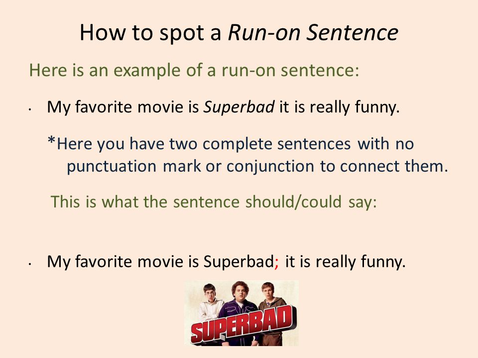 How to spot a Run-on Sentence