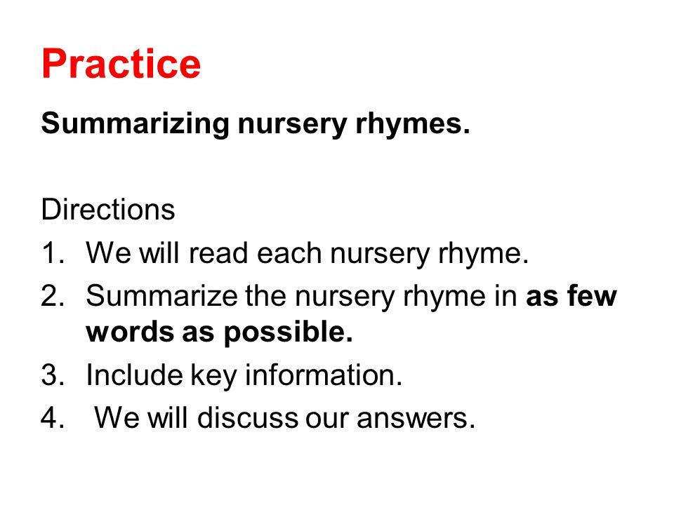 Practice Summarizing nursery rhymes. Directions