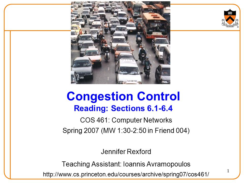 Congestion Control Reading: Sections 6.1-6.4