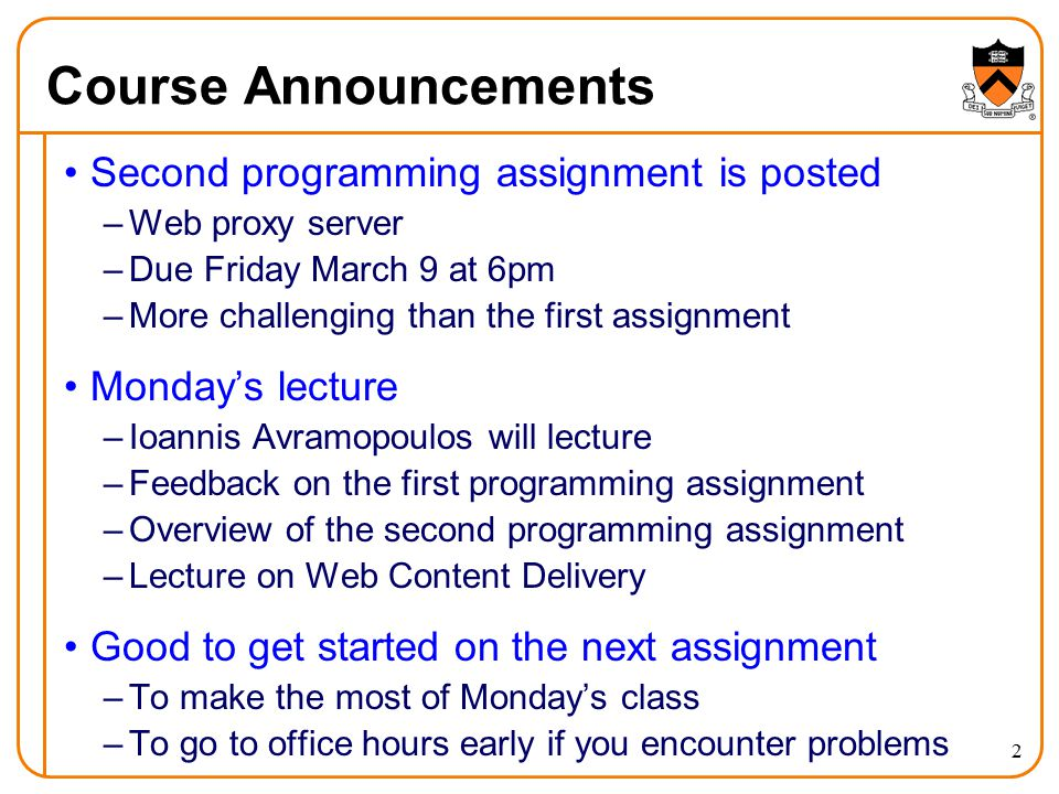Course Announcements Second programming assignment is posted