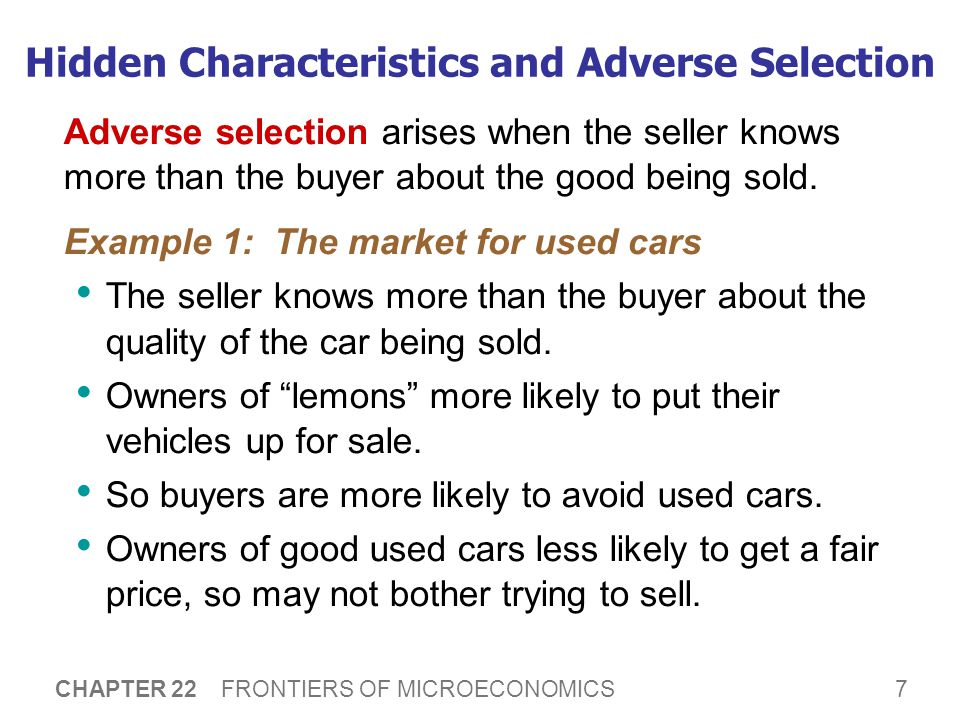 Hidden Characteristics and Adverse Selection