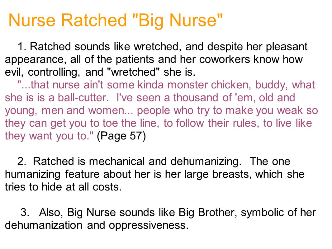 Nurse Ratched Big Nurse