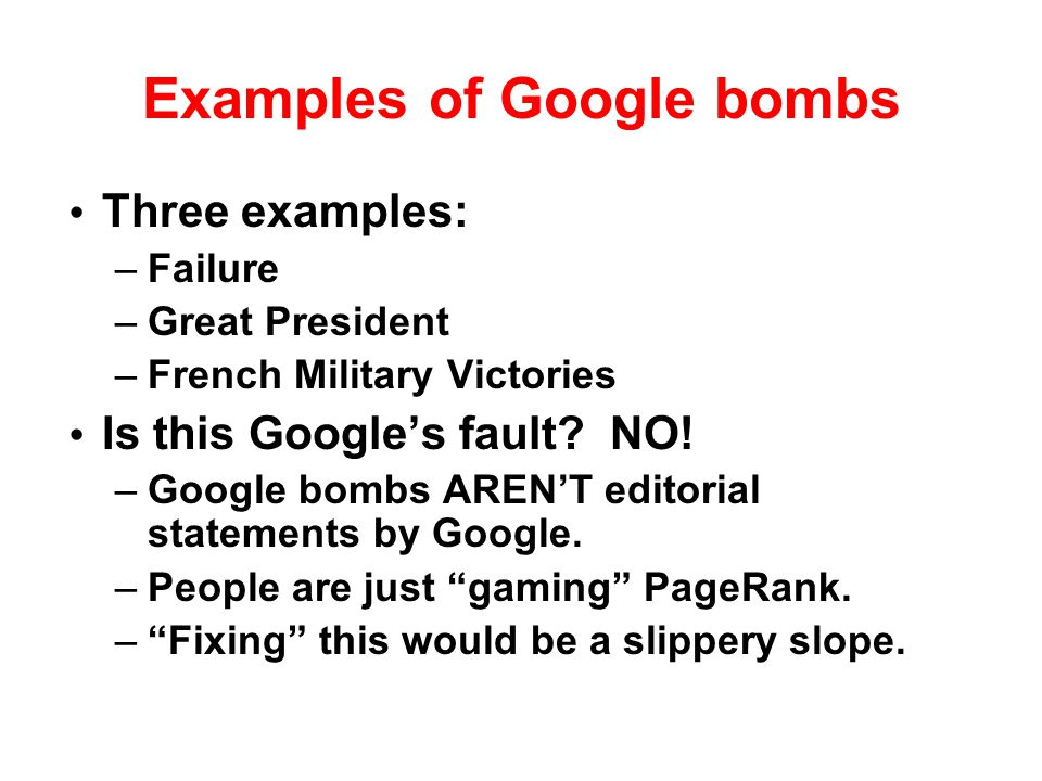 Examples of Google bombs