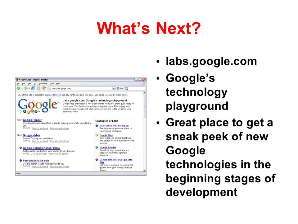 What's Next labs.google.com Google's technology playground