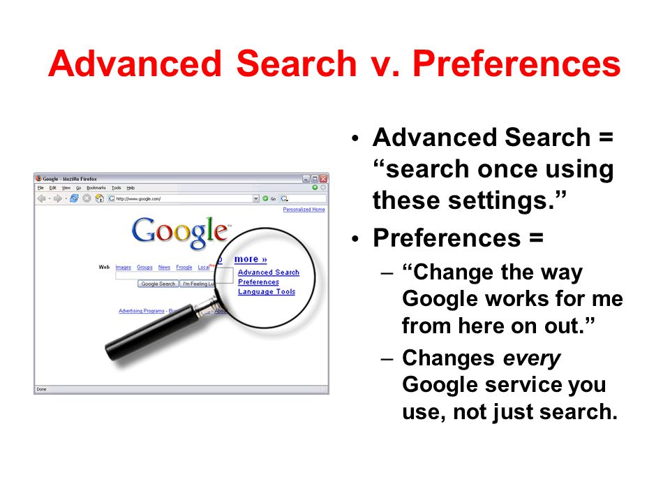 Advanced Search v. Preferences