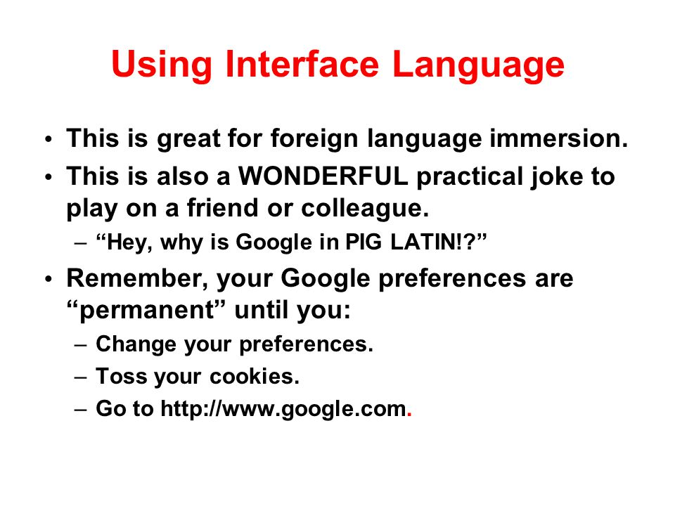 Using Interface Language
