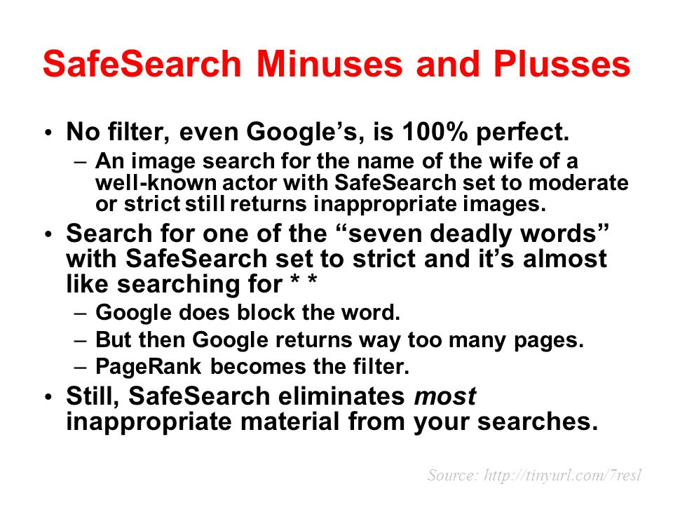 SafeSearch Minuses and Plusses