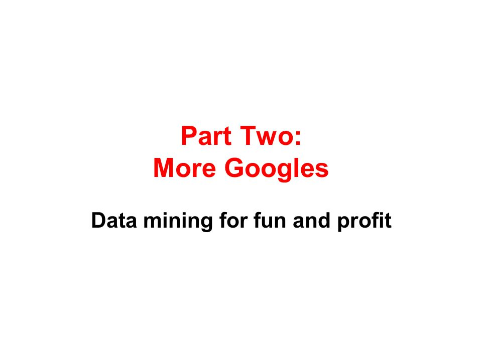 Data mining for fun and profit
