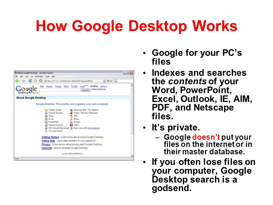 How Google Desktop Works